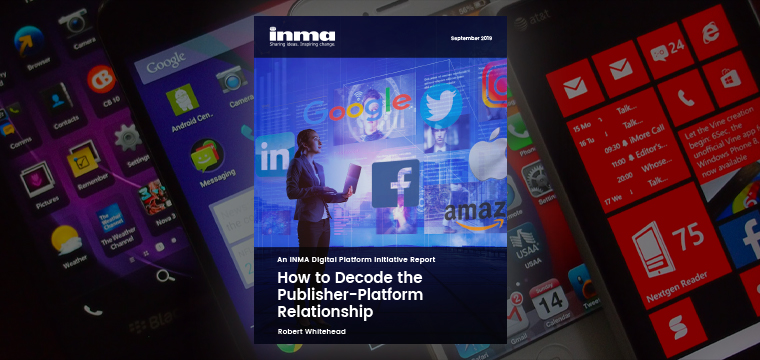 INMA's report follows a six-month, in-depth study of the global relationship between news media companies and digital platforms.