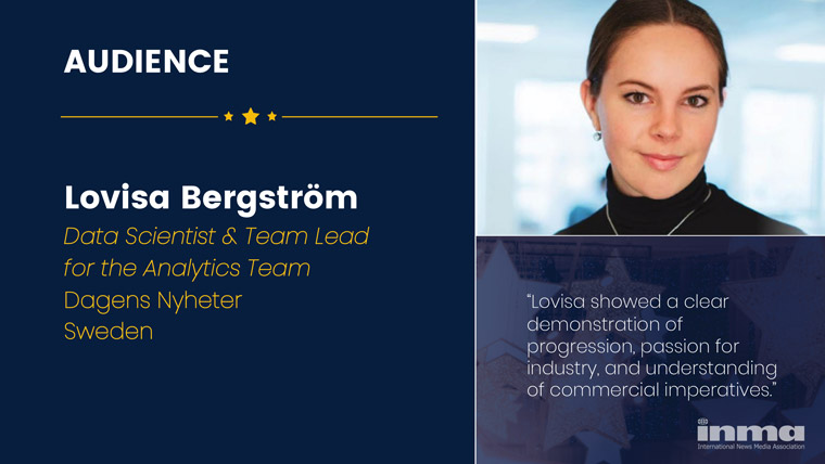 Lovisa Bergström is data scientist and team lead for the analytics team at Dagens Nyheter in Sweden.
