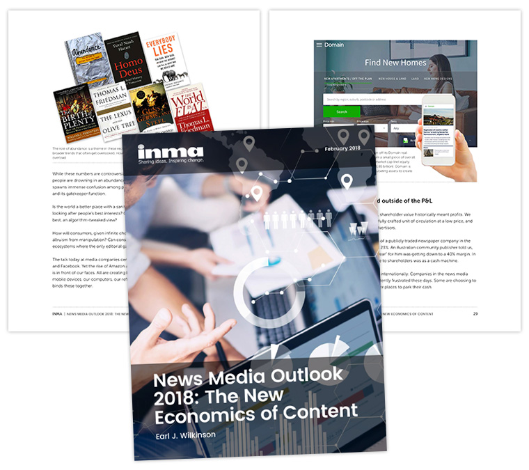 "This week, INMA released its ""News Media Outlook 2018: The New Economics of Content,"" a deep dive into digital subscriptions, strategy, and global trends."