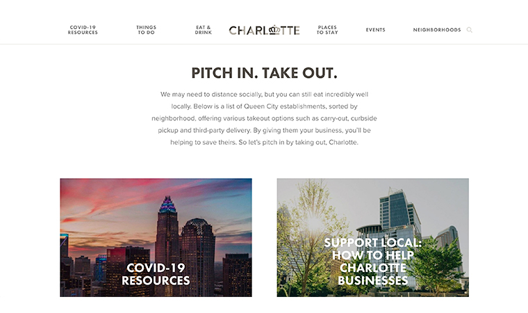 "The Charlotte Visitors' Bureau in the United States created a ""Pitch In. Take Out."" section on it Web site, they organised by restaurants, craft beer, bars and pubs, and wine and vineyard."