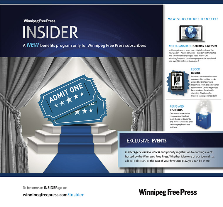 The Winnipeg Free Press Insider programme rewards reader loyalty with exclusive offers.