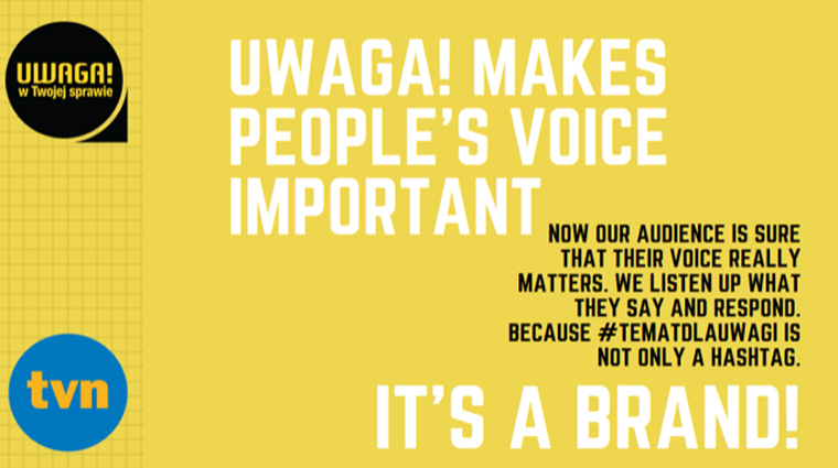 From the outset, Uwaga! used #tematdlauwagi to give its audience a voice in creating content and to build a community around its broadcast and online products.
