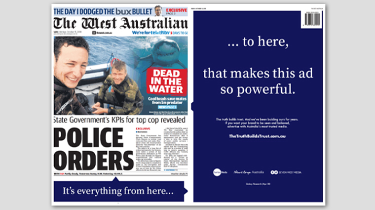 A dramatic cover wrap in The West Australian featured a single line of copy split between the front and back page to drive home the point about the power of truth and context for advertisers.