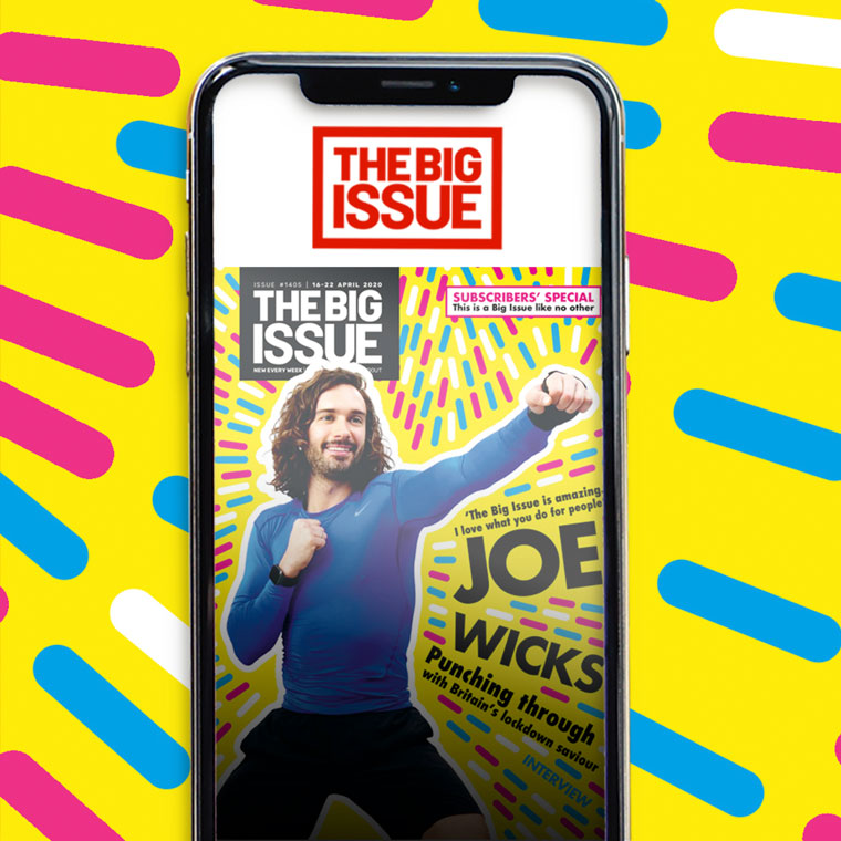 The Body Coach, Joe Wicks, appeared on the cover of the first Big Issue app and supported the magazine personally.