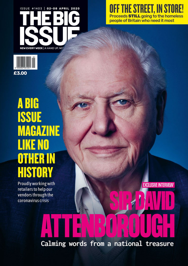 Sir David Attenborough is one of many big names who have appeared on the cover of The Big Issue.