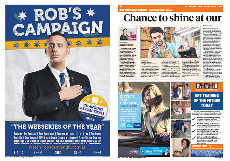 Rob's Campaign was a funny and light-hearted satire to show audiences the benefits of a TAFE education.