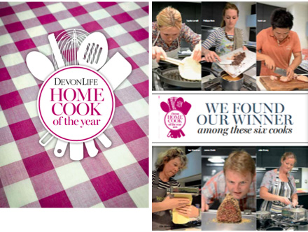 Home Cook of the Year as published in Devon Life magazine engages Archant's audience.