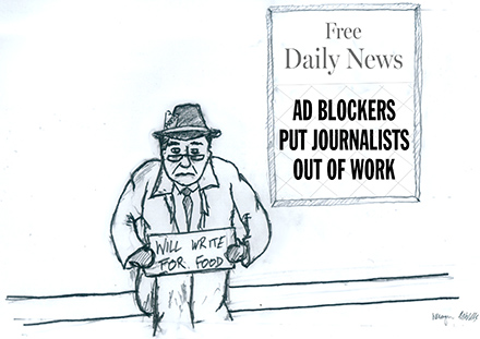 Cartoon of out of work journalist who lost his job do to ad blockers hiding advertisements