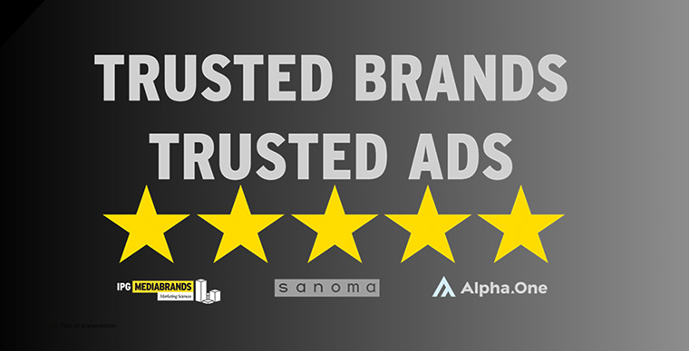 Research reveals trusted brands generate more trust in their advertising.