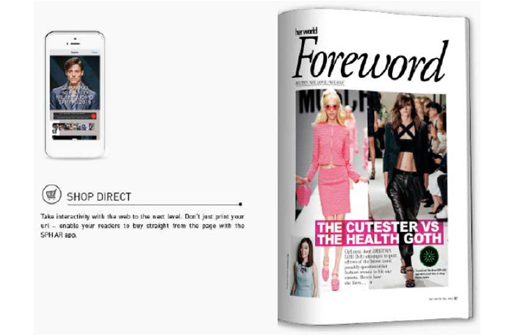 Augmented Reality allows readers to interact with magazine content.