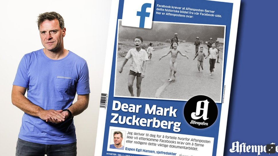 Aftenposten CEO/Editor-in-Chief Espen Egil Hansen's open letter to Facebook's Mark Zuckerberg prompted a change in Facebook policy over the Napalm Girl photograph.