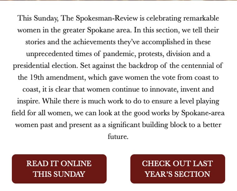 The Spokesman-Review promoted women in its newsroom before publishing a special edition honouring women in the community.