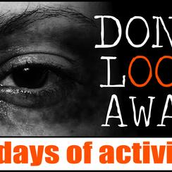 Don't Look Away: 16 Days of Activism