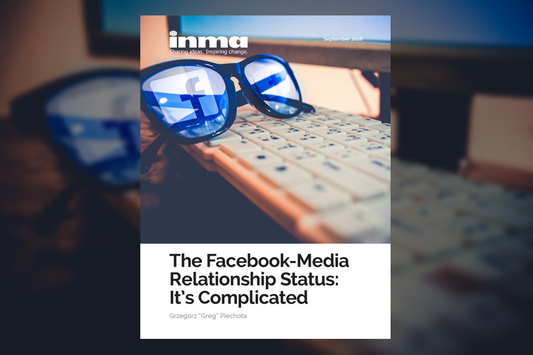 The latest report from INMA contains the most recent information about how Facebook and the media industry interact.