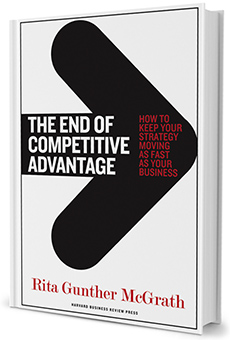The cover of the book The End of Competitive Advantage by Rita Gunther McGrath.
