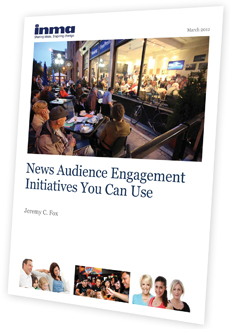 Cover of INMA report entitled News Audience Engagement Initiatives You Can Use.