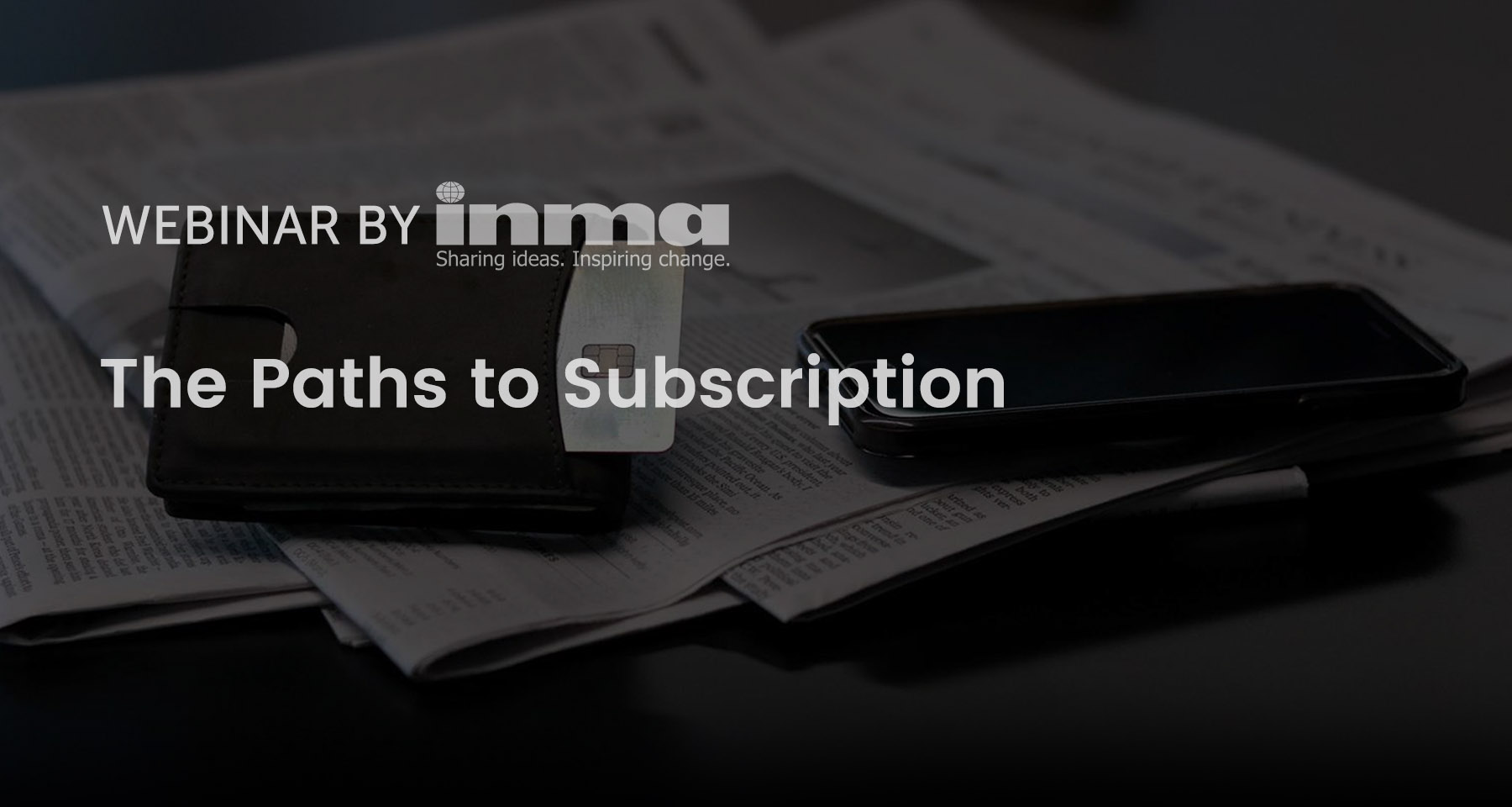 Upcoming INMA Webinar: The paths to subscription