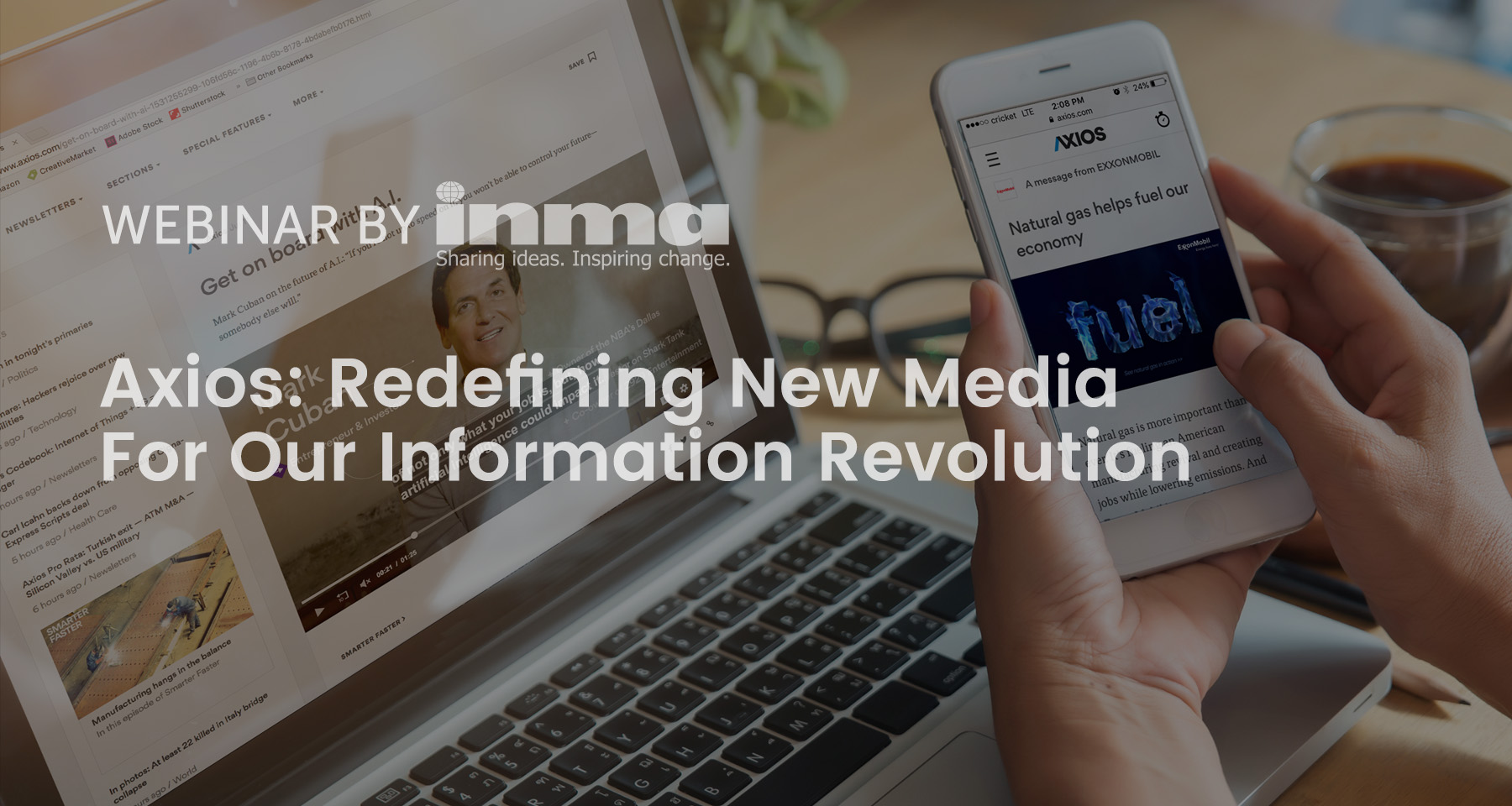 Upcoming INMA Webinar: How Axios is redefining new media for the information revolution