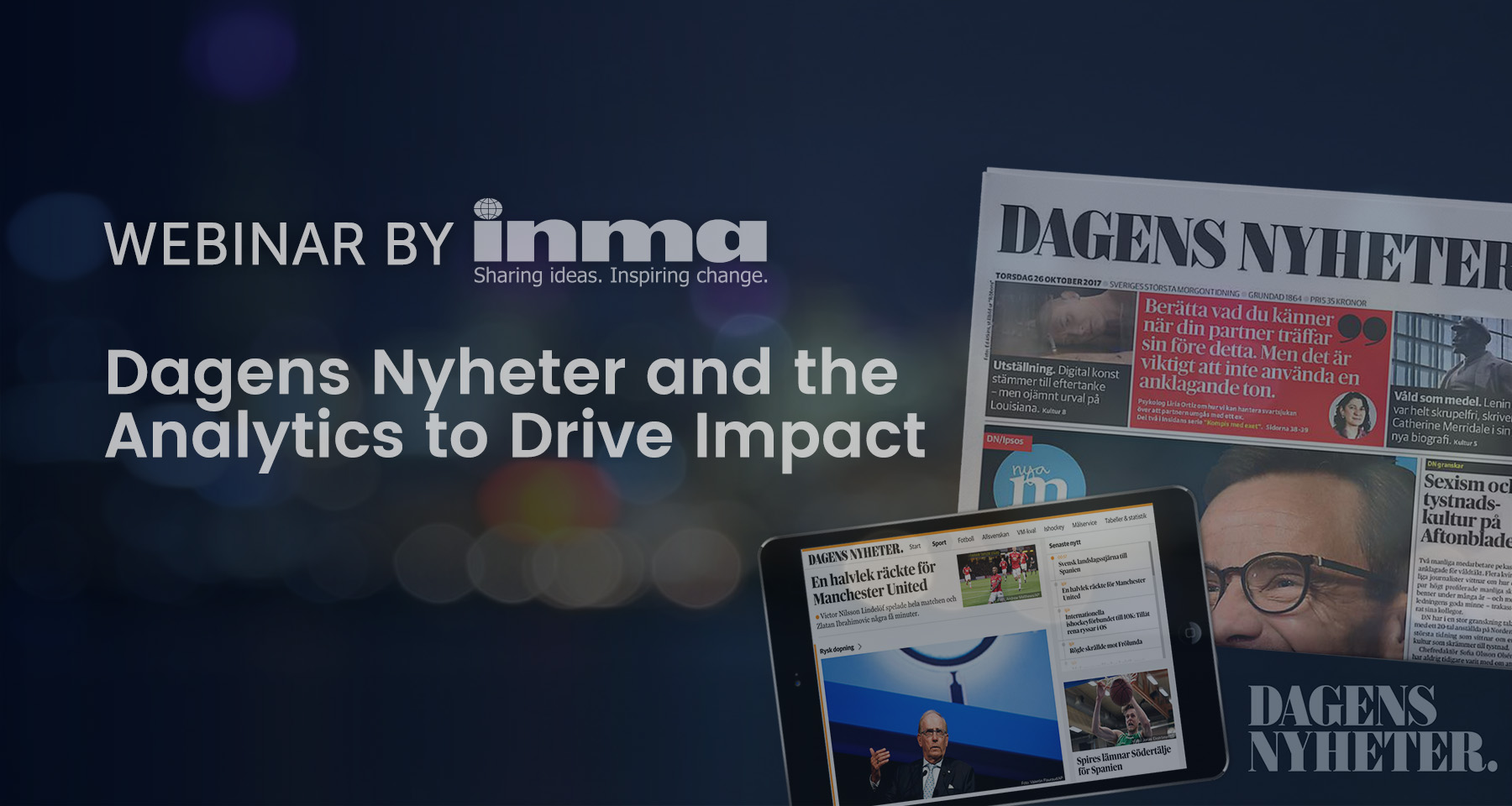 INMA Webinar: Dagens Nyheter moves to successful digital subscription model