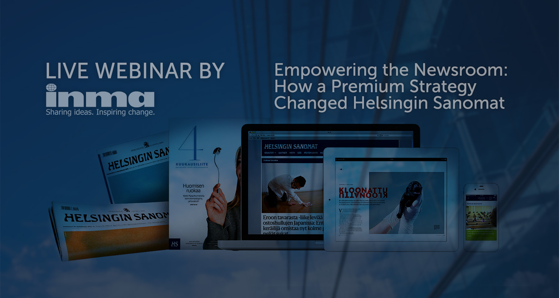 INMA Webinar: How newsroom metrics helped Helsingin Sanomat grow digital subscriptions