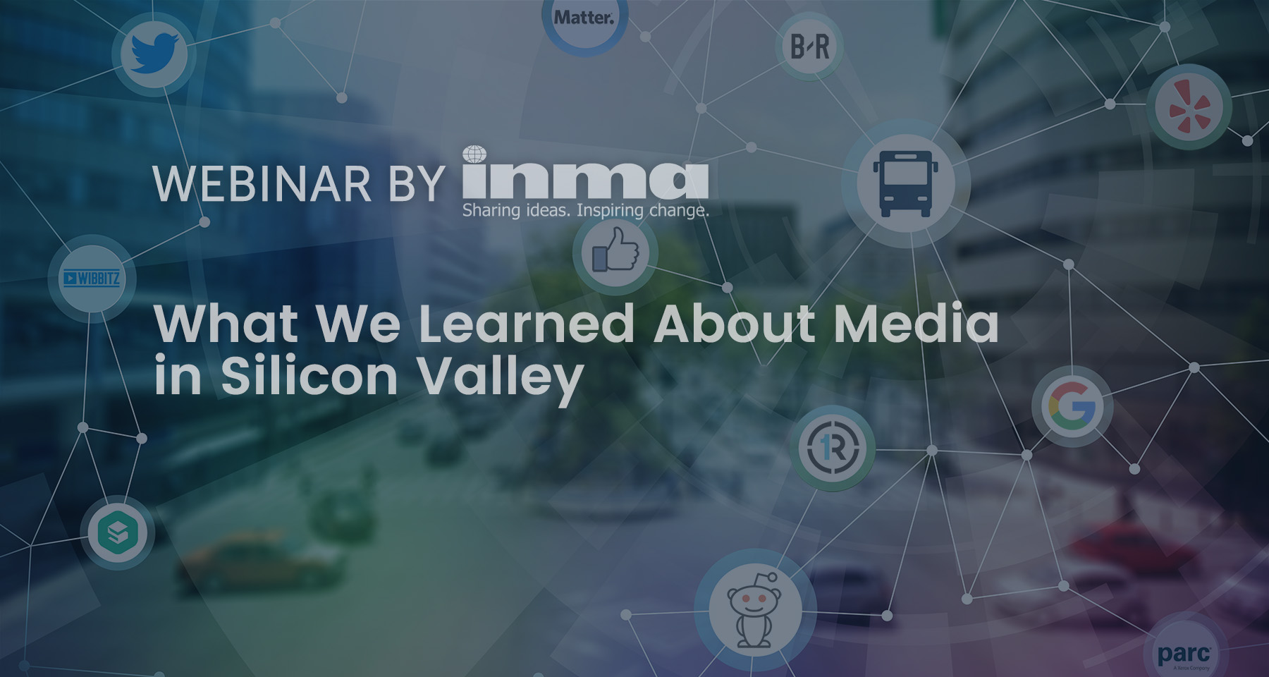 INMA Webinar: What we learned about media in Silicon Valley