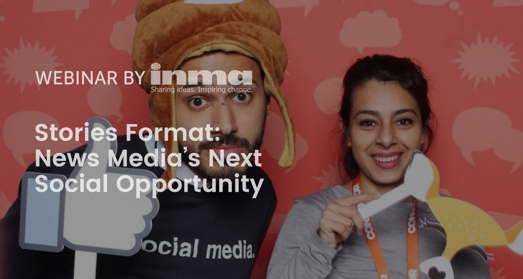 Upcoming INMA Webinar: Stories format is news media's next social opportunity