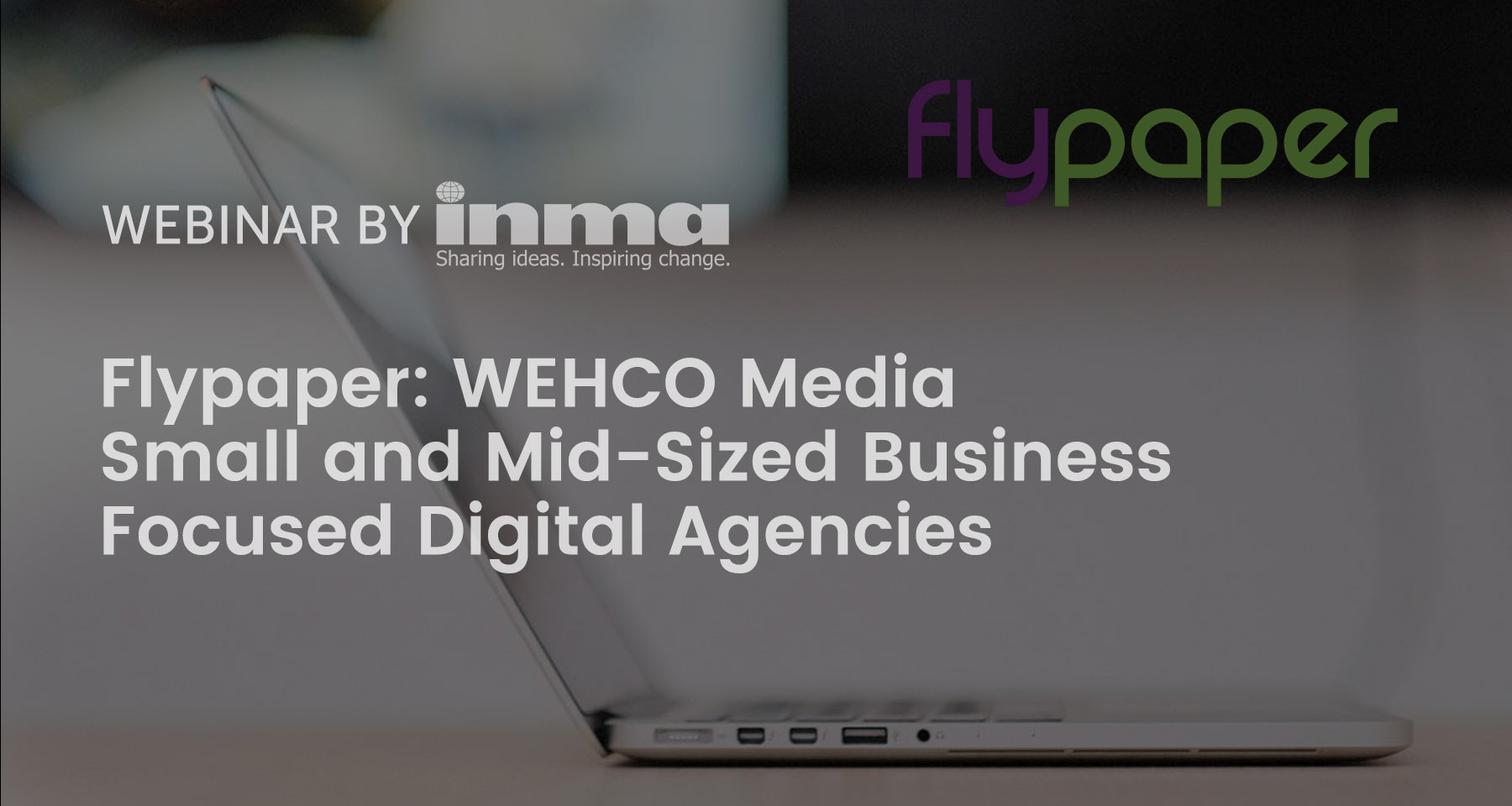 Upcoming INMA Webinar: WEHCO Media discusses SMB-focused digital agencies