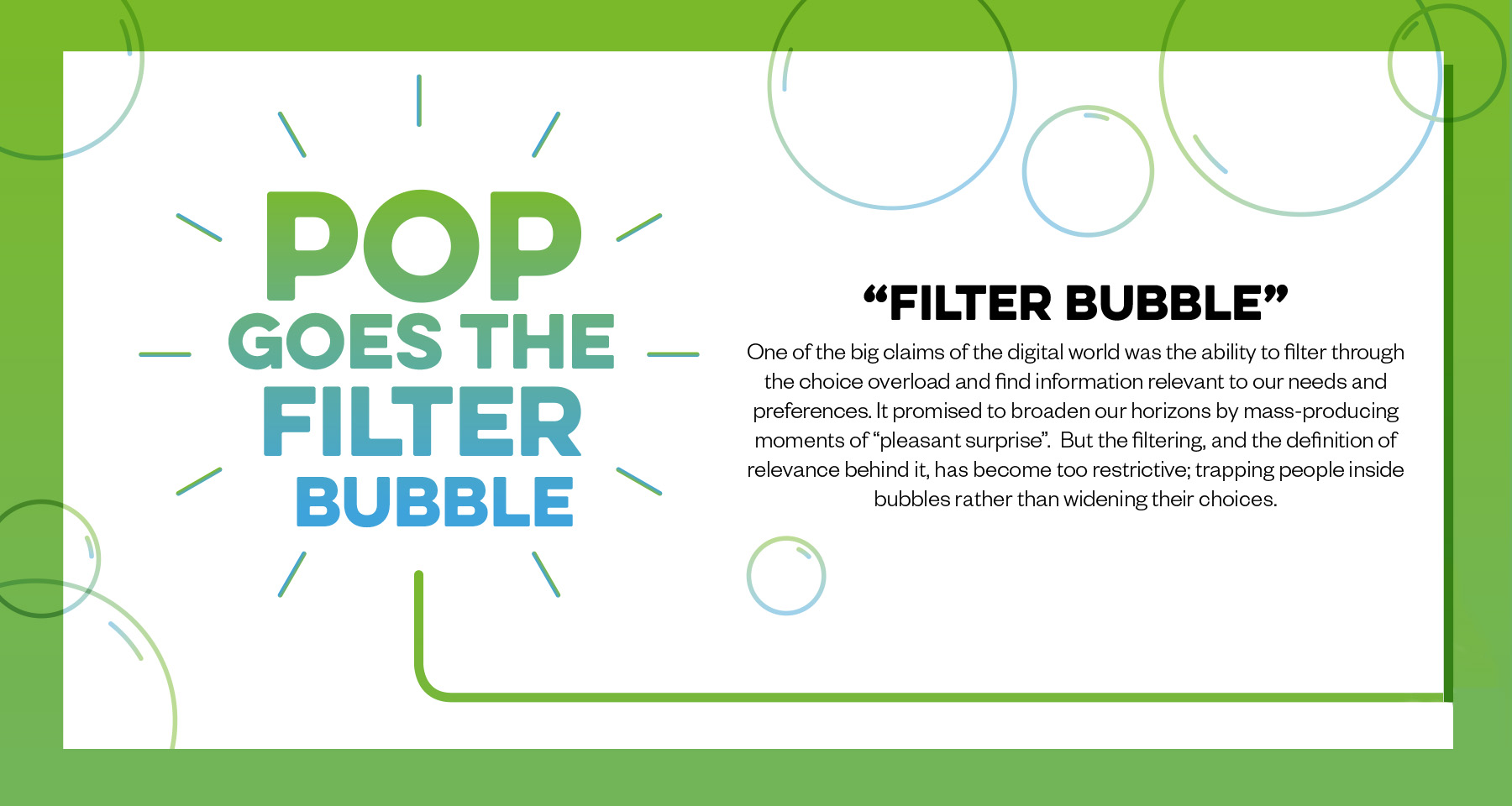 Popping the filter bubble