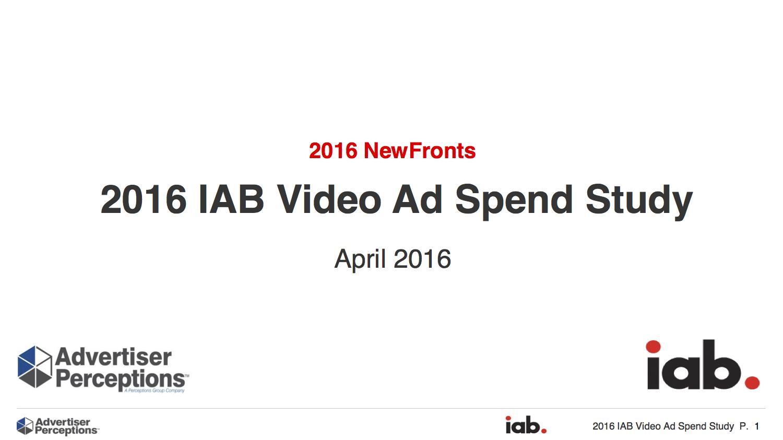 2016 IAB Video Ad Spend Study