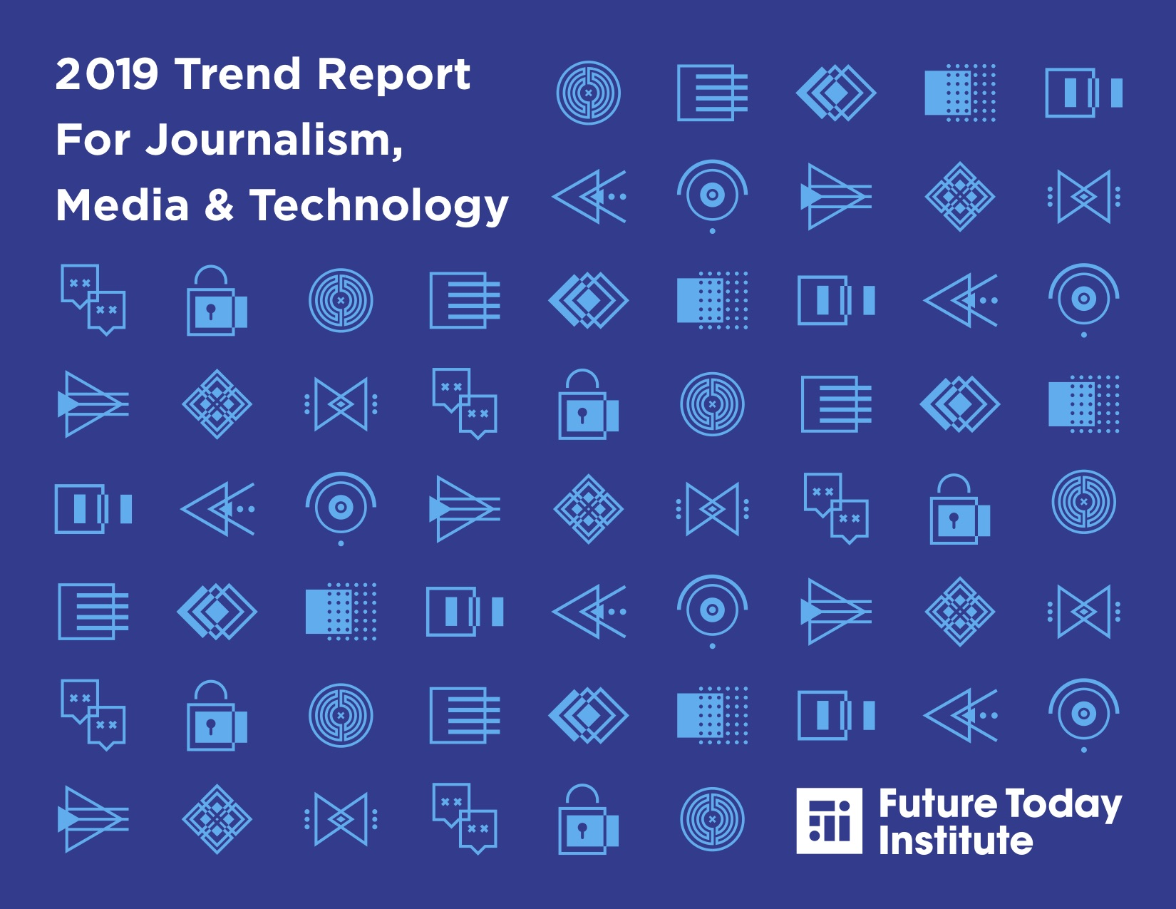 2019 Trend Report For Journalism, Media & Technology