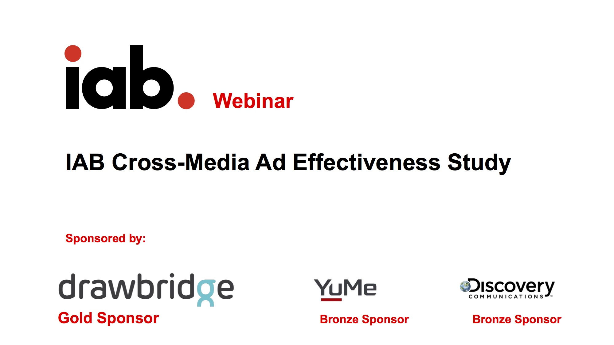 IAB Cross-Media Ad Effectiveness Study