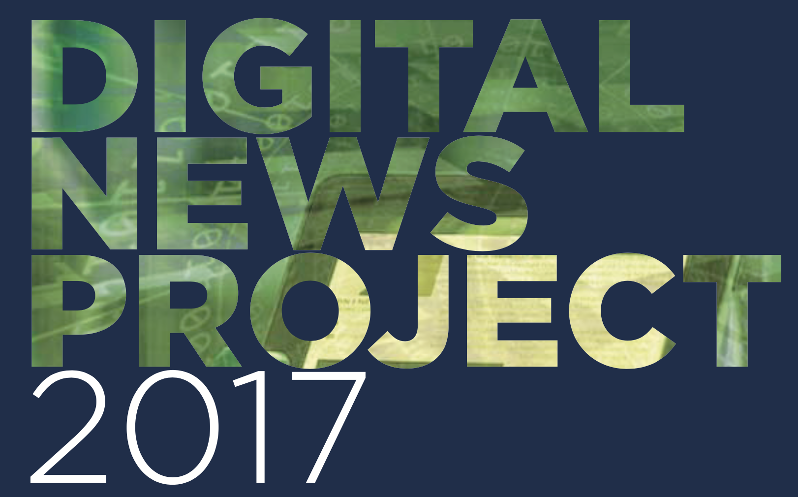 Digital News Project: Trends & Predictions 2017