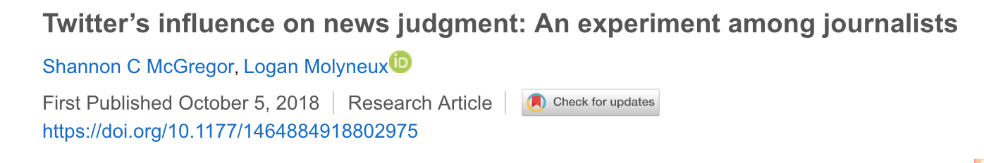 Twitter's influence on news judgment: An experiment among journalists