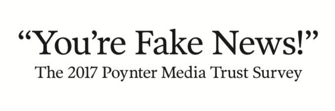 The 2017 Poynter Media Trust Survey