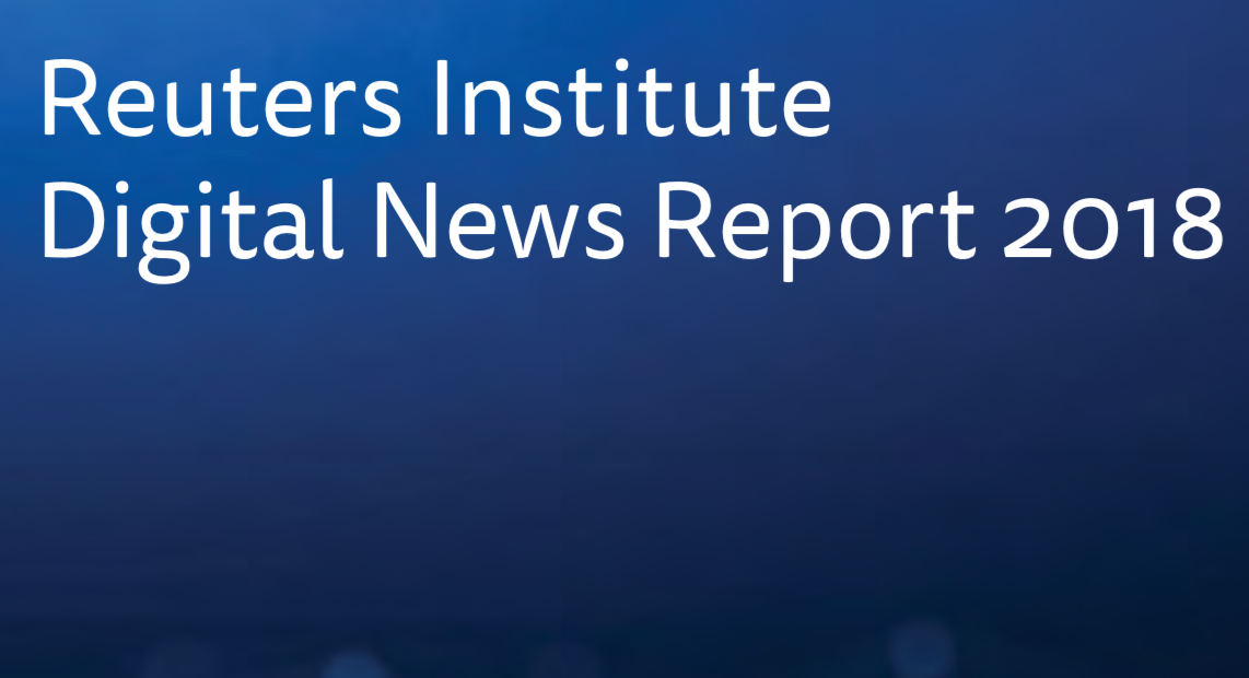 Digital News Report 2018