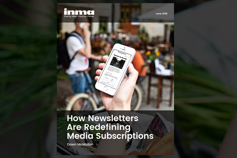 INMA's latest strategic report includes case studies from The Boston Globe, Financial Times, El País, and Cox Media Group.