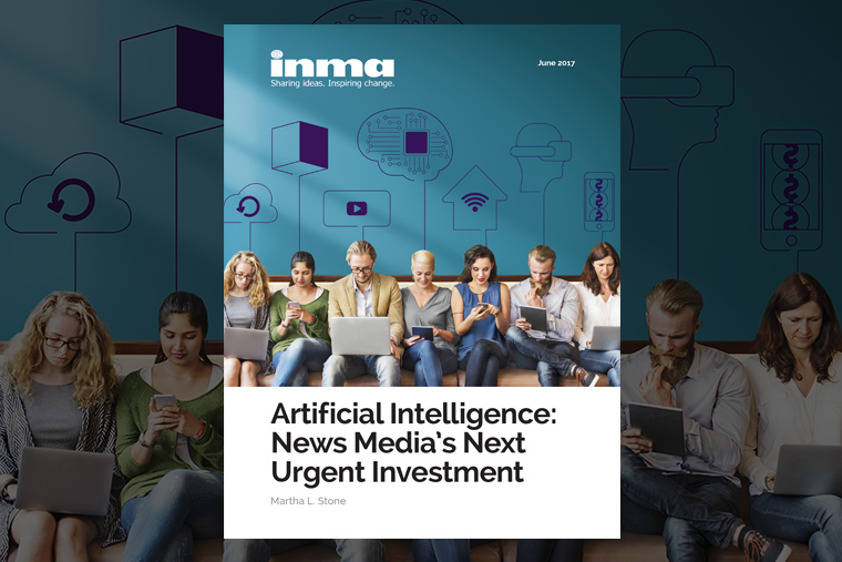 INMA's latest report includes AI best practices from The Washington Post, Financial Times, Schibsted, Mediacorp, Weather Channel, The New York Times, and Newsday.