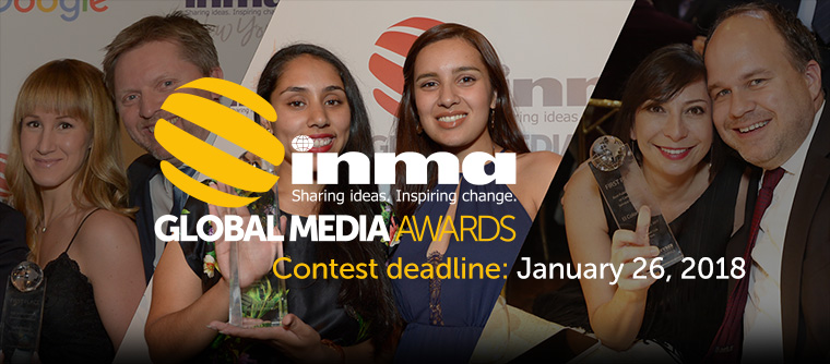 Friday is the deadline to send in your entries for the INMA Global Media Awards.