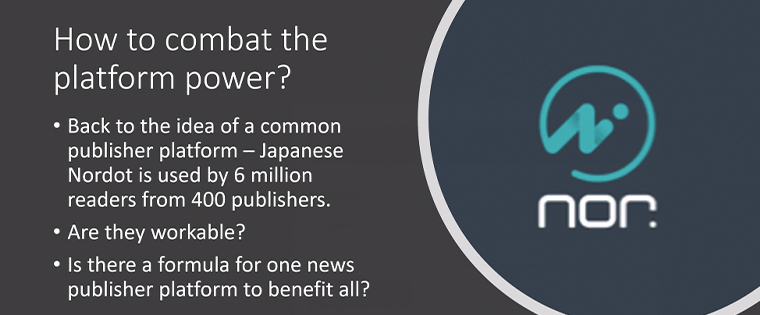 A common publisher platform in Japan, Nordot, distributes content from 400 publishers.