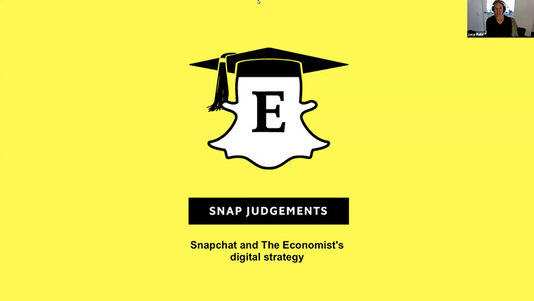 Lucy Rohr led Webinar attendees through The Economist's strategy for Snapchat.