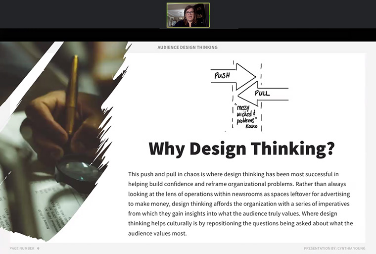 In an INMA Webinar on Wednesday, Cynthia Young explained why Design Thinking is beneficial to reaching audiences for a news media company.