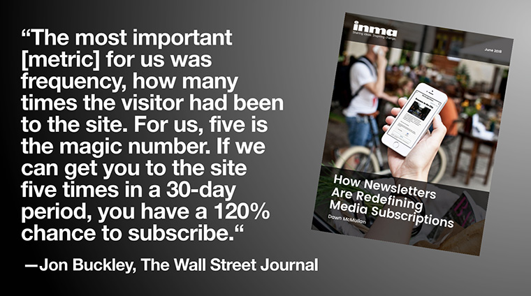 "INMA members can take advantage of the report, ""How Newsletters Are Redefining Media Subscriptions."""