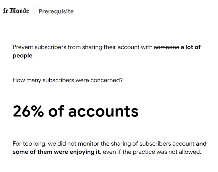 People sharing subscriptions was a big problem Le Monde had to address.